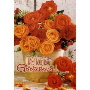 Wenskaart hartelijk gefeliciteerd met oranje en rode rozen in een vaas