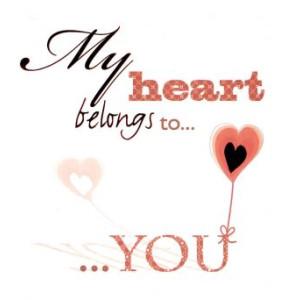 mooie valentijnskaart my heart belongs to you