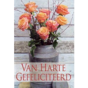 Wenskaart van harte gefeliciteerd met oranje rozen in een melkbus