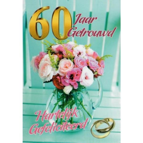 wenskaart 60 jaar getrouwd met een mooi boeket in een glazen vaas en twee trouwringen
