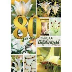 wenskaart 80 jaar hartelijk gefeliciteerd met verschillende witte bloemen
