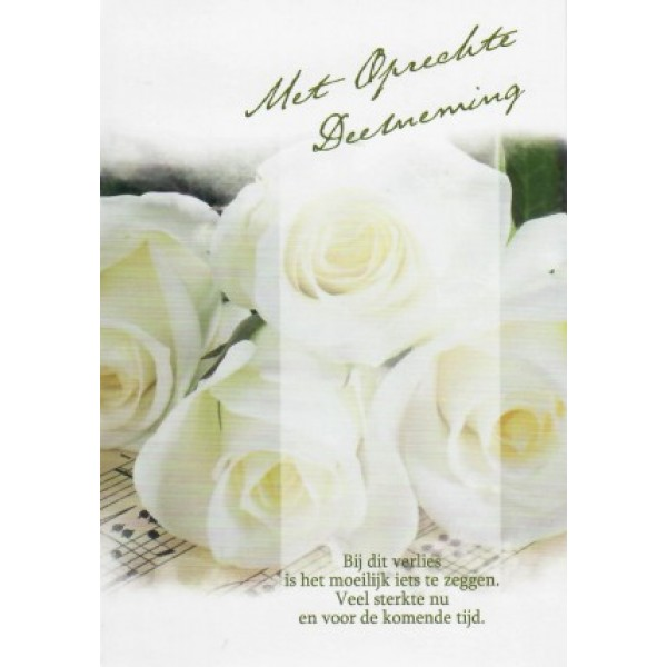 Condoleance wenskaart in kleur met tekst en afbeelding van witte rozen.