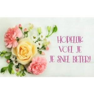 wenskaart hopelijk voel je je snel beter met roze en gele bloemen