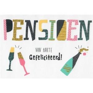 Wenskaart pensioen, van harte gefeliciteerd met champagnefles en -glazen
