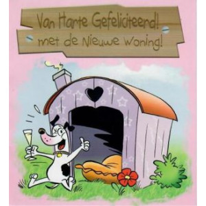 van harte gefeliciteerd met de nieuwe woning wenskaart met hondenhok