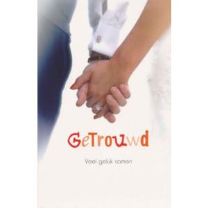 wenskaart getrouwd veel geluk samen hand in hand