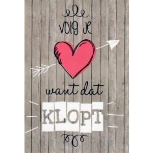 Wenskaart met de tekst: volg je hart, want dat klopt