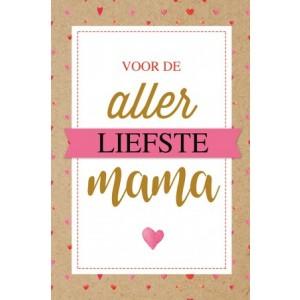Wenskaart Moederdag met de tekst voor de allerliefste mamma