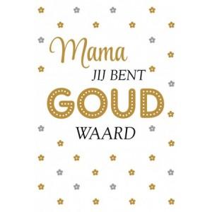Wenskaart Moederdag met de tekst mamma jij bent goud waard in gouden letters